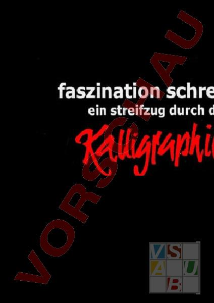 Arbeitsblatt: Kalligrafie - Bildnerisches Gestalten - Grafik