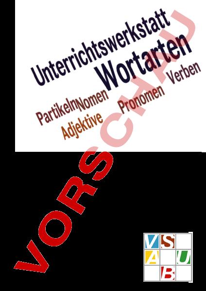 Arbeitsblatt: Werkstatt Wortarten - Deutsch - Grammatik