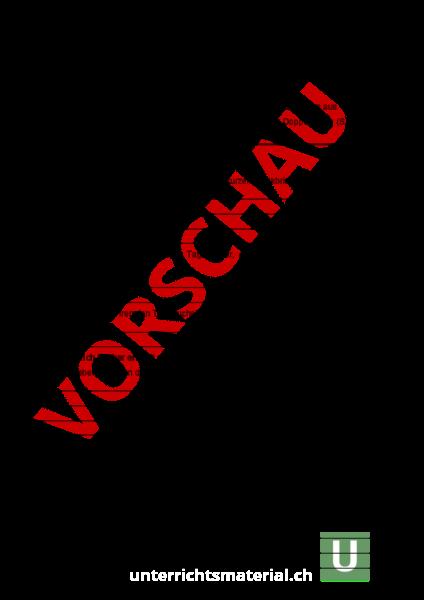 Arbeitsblatt: Leben vor 200 Jahren - Geschichte - Schweizer Geschichte